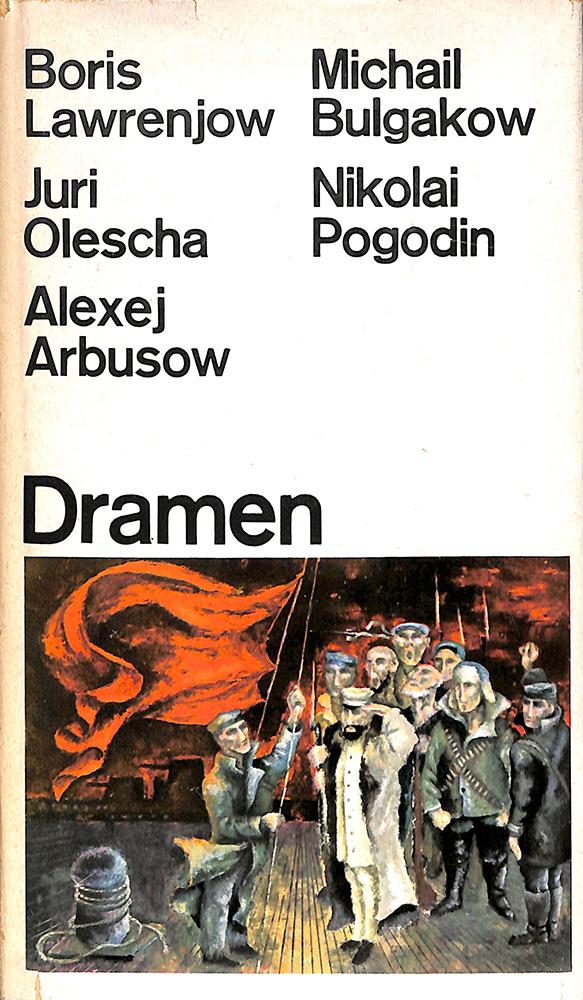 Книга. Пьеса «Бег», Булгаков М.А. «Советские драмы» («Sowjetische Dramen»). Издательство «Verlag Kultur Fortschritt». 1967 г.
