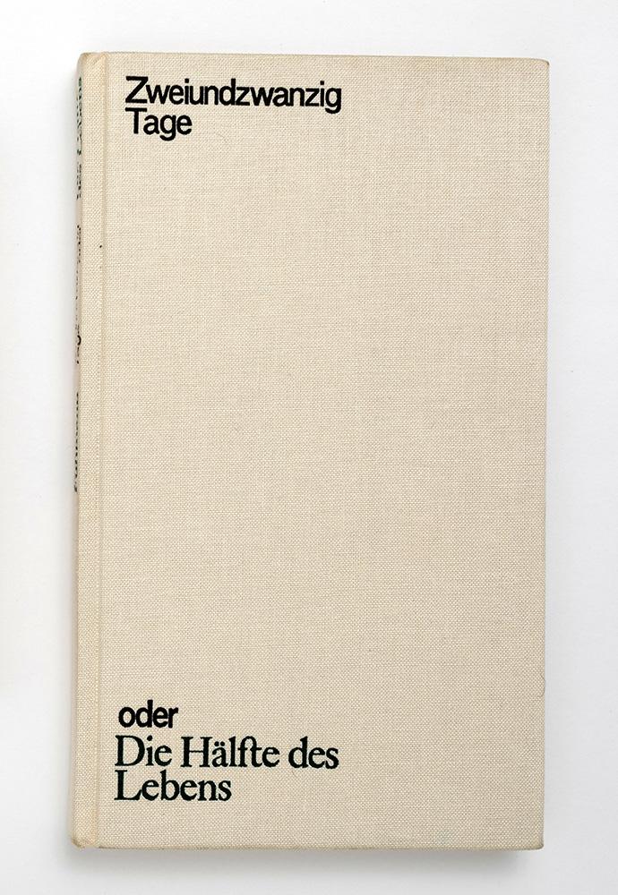 Книга. «Zweiundzwanzig Tage oder Die Hälfte des Lebens» («Двадцать два дня или половина жизни»). 1973 г. Фюман Ф.